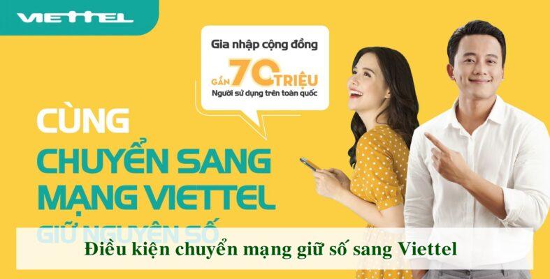 Chuyển mạng giữ số Viettel đơn giản và dễ dàng