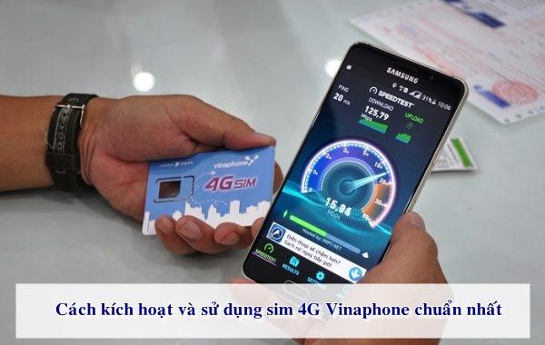 Kích hoạt và dùng sim 4G Vinaphone rất đơn giản