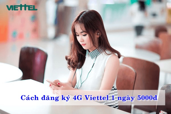 cach-dang-ky-4g-viettel-1-ngay-5000d-02