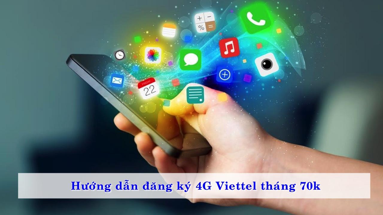 huong-dan-dang-ky-4g-viettel-thang-70k-01