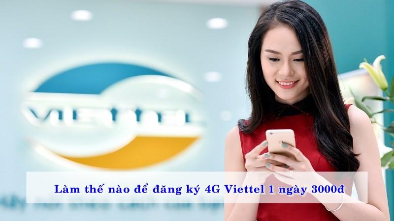 lam-the-nao-de-dang-ky-4g-viettel-1-ngay-3000d-02