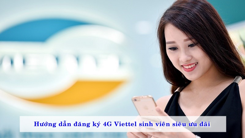 huong-dan-dang-ky-4g-viettel-sinh-vien-sieu-uu-dai-02