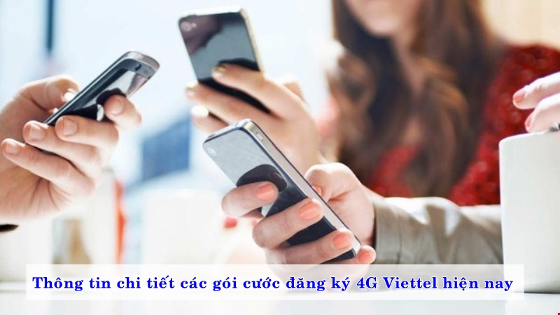 thong-tin-chi-tiet-cac-goi-cuoc-dang-ky-4g-viettel-hien-nay-04