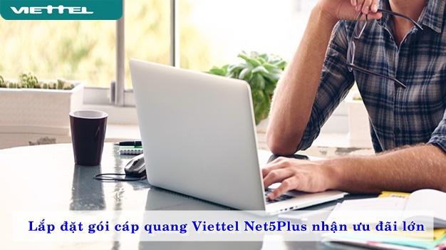 nhan-uu-dai-lon-khi-lap-dat-goi-cap-quang-viettel-net5plus-02
