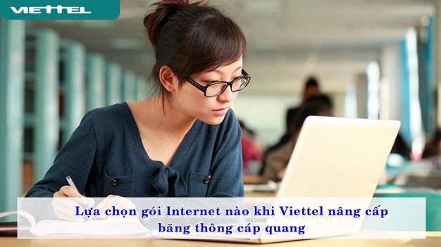 lua-chon-goi-internet-nao-khi-viettel-nang-cap-bang-thong-cap-quang-01